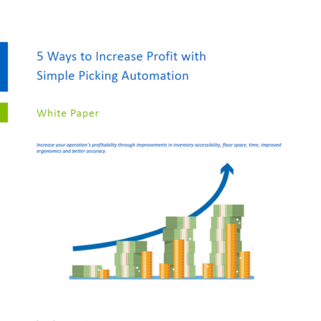 5 Ways to Increase Profits with Simple Picking Automation