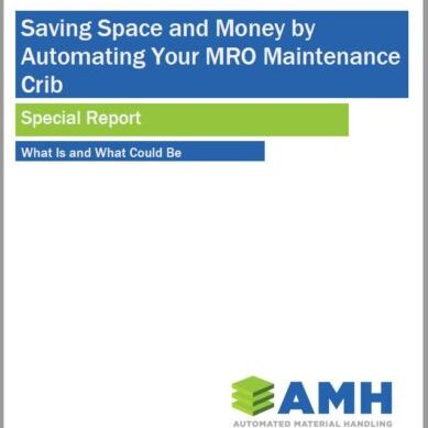 Save Space & Money by Automating MRO Crib